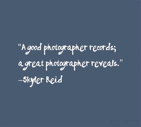 photography quote photography quote interesting 70 inspirational quotes for