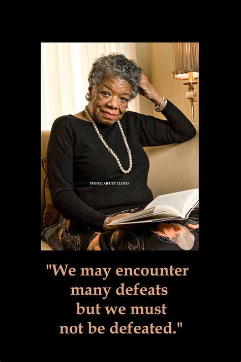 Poster A2 Quotes Motivasi Angelou oakland photo by lloyd