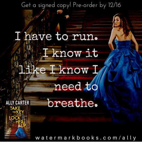 take the key and lock up embassy row book 3 books more quotes ally