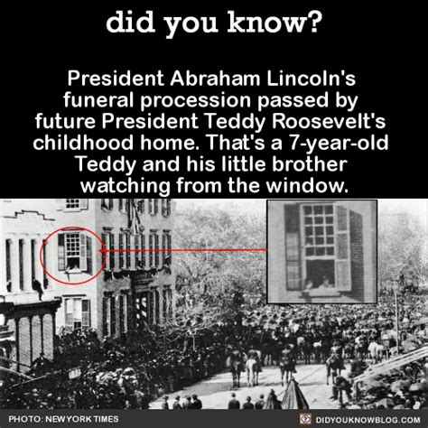 When Did Lincoln Take Office by Did You President Theodore Roosevelt Had Abraham