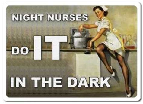 Naughty Nurse Meme - night nurse funny quot hahas quot pinterest