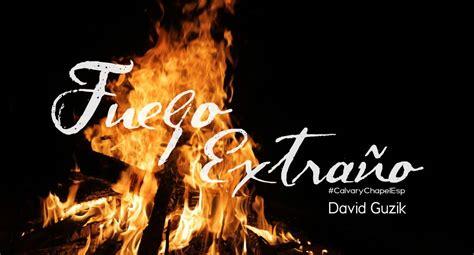 libro strange fire itpe art 237 culos 187 calvary chapel espa 241 ol