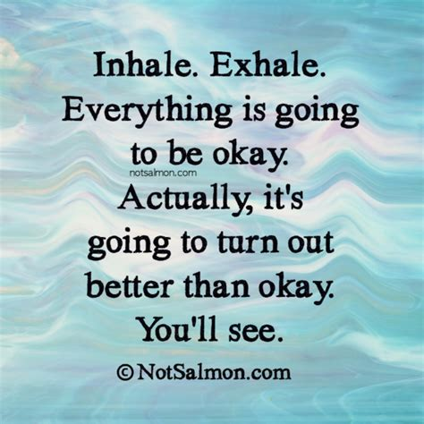 lines for day inhale exhale quotes www imgkid the image kid has it