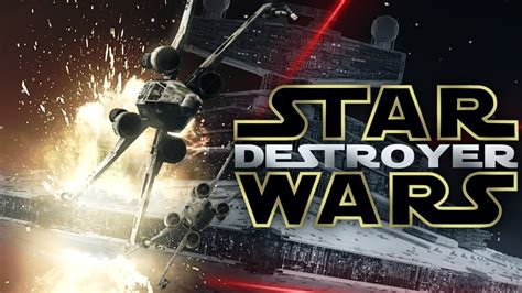 star wars fan film star wars destroyer a star wars fan film youtube