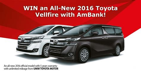 Toyota Publications Save To Win An All New 2016 Toyota Vellfire Ambank