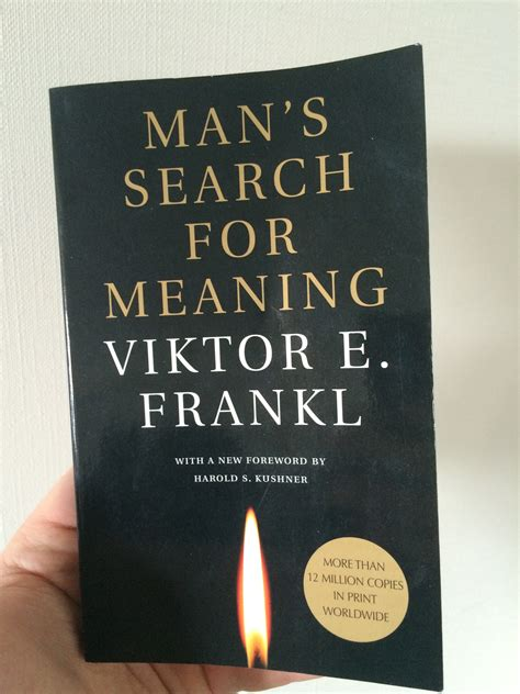 mans search for meaning 7 lessons learned from man s search for meaning by viktor e frankl book review benjamin mcevoy