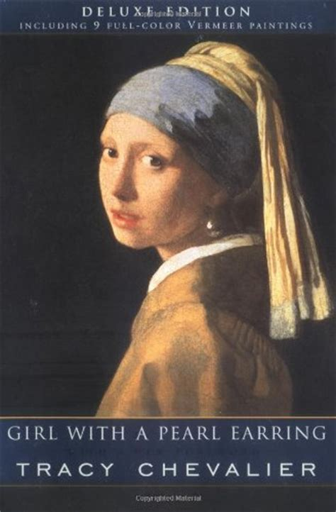 themes of girl with a pearl earring novel girl with a pearl earring by tracy chevalier teen book