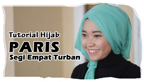 tutorial hijab paris pesta bisikan com cara gaya berhijab modern dan tidak ketinggalan zaman