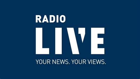 radio live radiolive your news your views