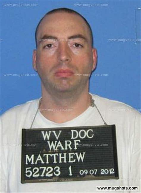 Mercer County Wv Arrest Records Matthew Warf Mugshot Matthew Warf Arrest Mercer County Wv