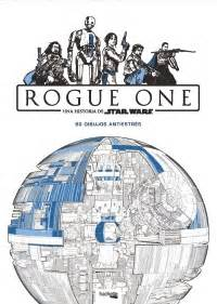 libro star wars rogue one star wars rogue one hachette heroes