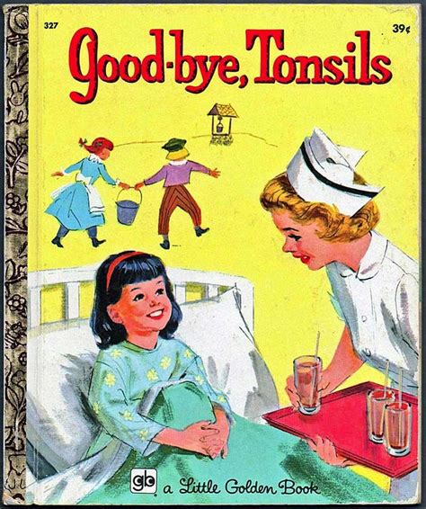 my goodbye books bye tonsils golden book golden books