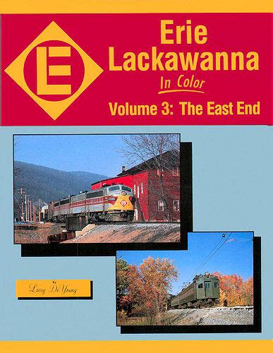 transport 3 the zone volume 3 books erie lackawanna in color volume 3 the east end from