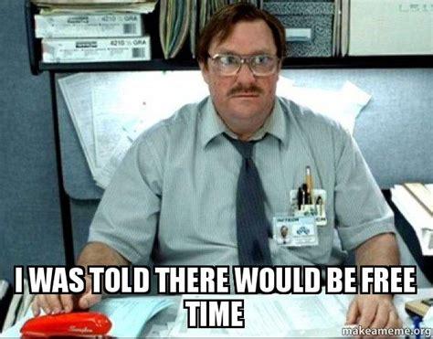 Milton Office Space Meme - milton from office space meme