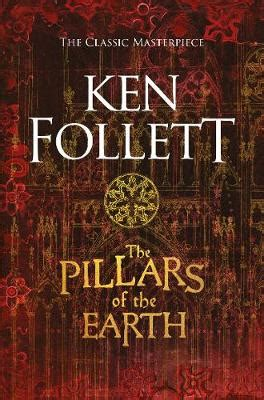 the pillars of books the pillars of the earth book by ken follett 27