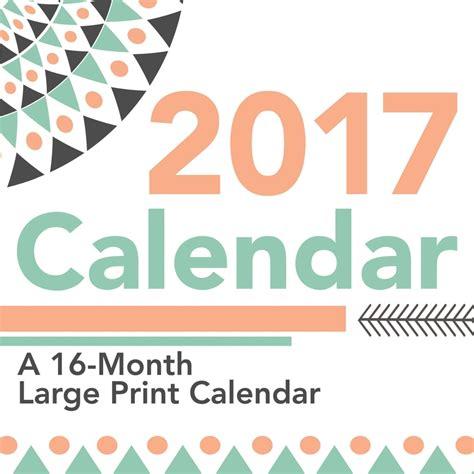 Large Print Calendar Large Print 2017 Wall Calendar 9781438846125