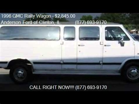 how make cars 1996 gmc rally wagon g3500 electronic toll collection 1996 gmc rally wagon g3500 ext 146 wb for sale in clinton i youtube