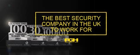 best security company fgh security the best security company in the uk to work for