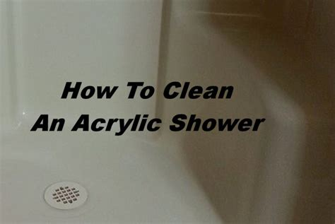 how to clean an acrylic shower honeys place