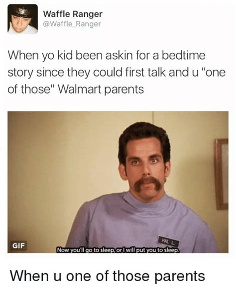One In Ten Goes Without A Bedtime Story by Waffle Ranger Ranger When Yo Kid Been Askin For A Bedtime
