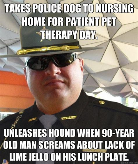 Nursing Home Meme - takes police dog to nursing home for patient pet therapy