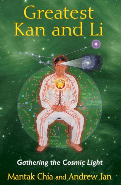 libro a gathering light greatest kan and li gathering the cosmic light by mantak chia andrew jan paperback barnes