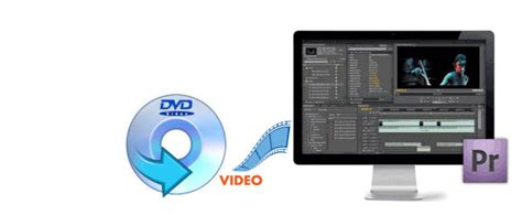format dvd premiere pro solution to import dvd videos to premiere pro cs5 cs6 cc