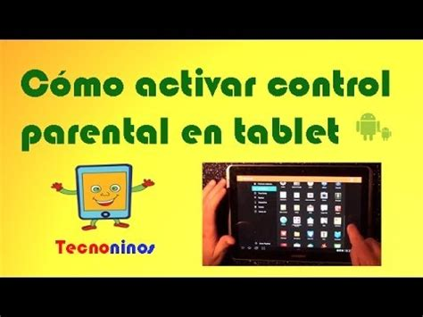 how to set parental controls on android tablet parental android activar parental en una tablet android para ni 241 os