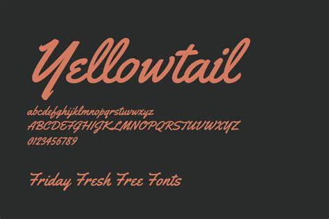 yellowtail font friday fresh free fonts yellowtail jacques francois