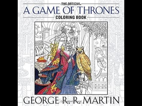 thrones colouring book help flip through the official a of thrones coloring book
