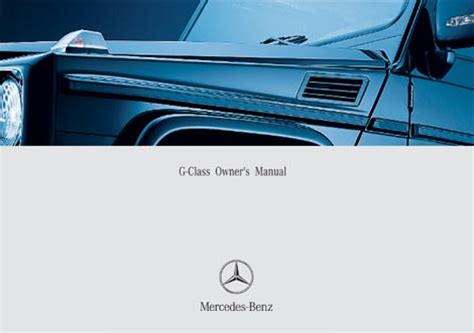 manual repair free 2005 mercedes benz g class g class 463 gelaendewagen owners manuals and operating instructions