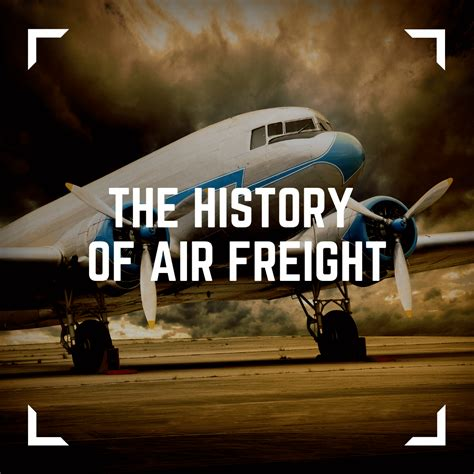 history  air freight uk shipping agents freight