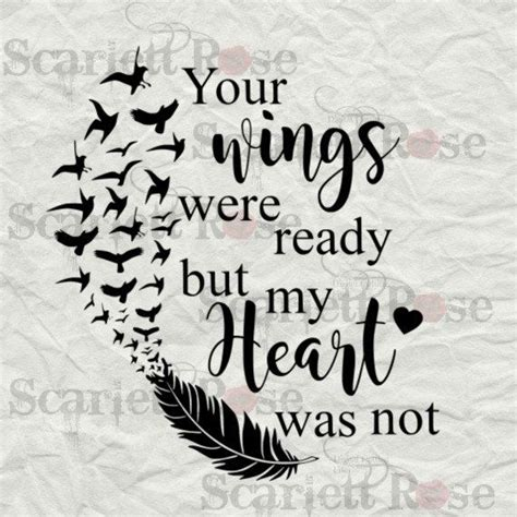 feather tattoo your wings were ready your wings were ready but my heart was not svg by
