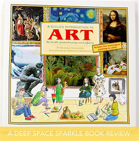 introduction to art a child s introduction to art book review deep space sparkle