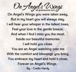 on angels wings you were taken away but in my heart you