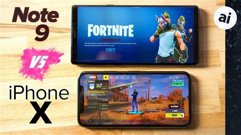 fortnite note 9 vs iphone x which phone for gaming