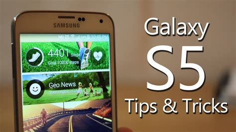 galaxy s5 best features best galaxy s5 tips and tricks features