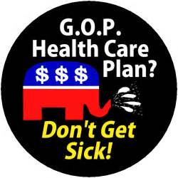gop healthcare plan republican health care plan us message board political