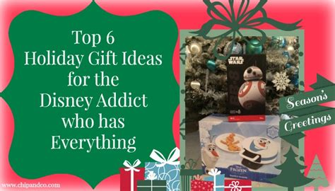 top 6 holiday gift ideas for the disney addict who has