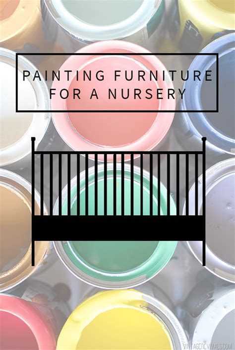 Painting Furniture For A Baby Nursery Is It Safe To Paint Safe Paint For Baby Crib