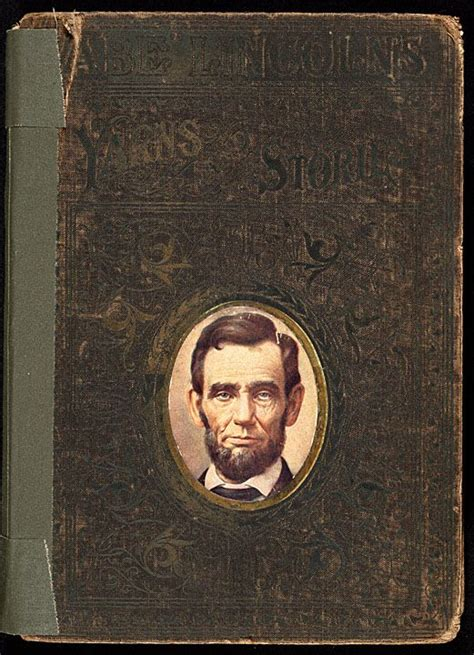 a picture book of abraham lincoln abe lincoln s yarns and stories 1901 lincoln magazines