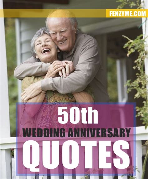 50th Wedding Anniversary Quotes by 50th Anniversary Quotes Quotesgram