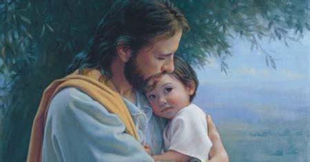 Imagenes De Jesucristo Abrazando A Un Niño | alma de adoraci 243 n el ni 241 o que jes 250 s acoge