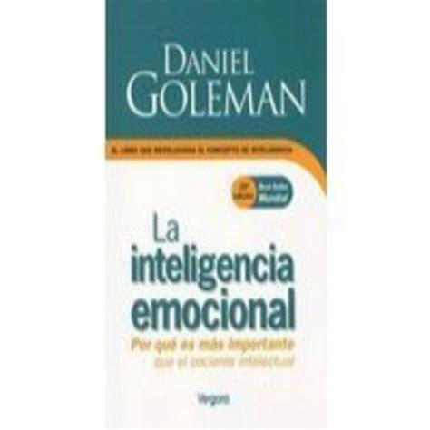 descargar gratis libro inteligencia emocional daniel goleman pdf capitulo 1 audio libro la inteligencia emocional daniel goleman en podcast audio libro la