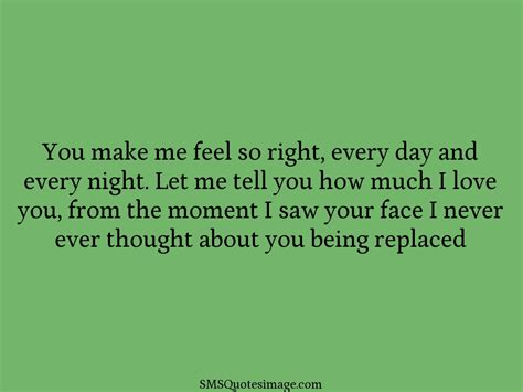 you make me feel so right flirt sms quotes image
