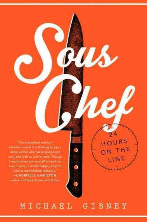 Sous Chef michael gibney author of sous chef npr