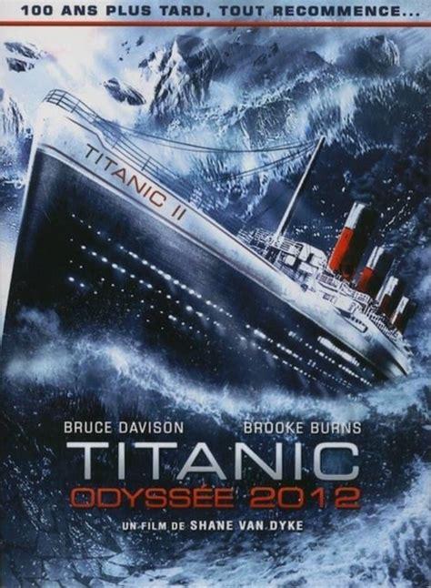 film titanic regarder regarder titanic odyss 233 e 2012 film en streaming film