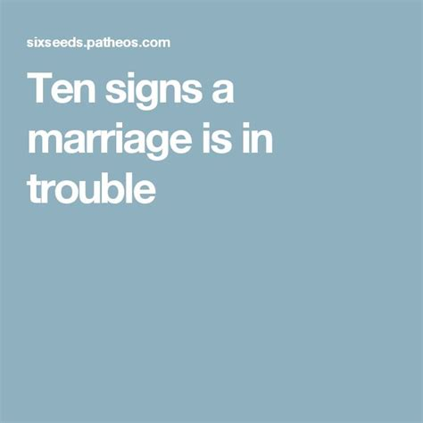 10 Signs He Is Married by Ten Signs A Marriage Is In Trouble Marriage Trouble