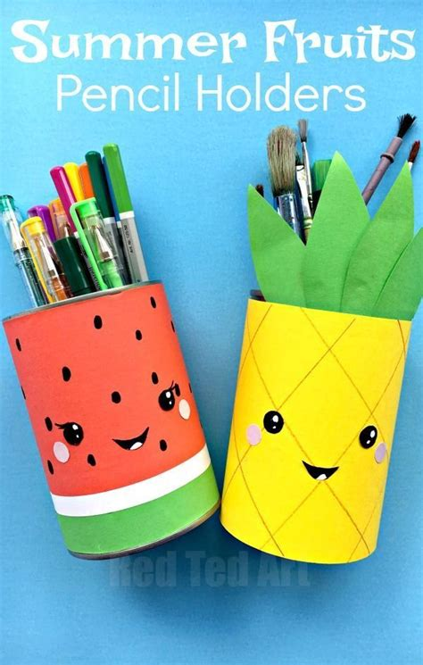 pencil holder craft ideas for summer pencil holders summer crafts happy summer and