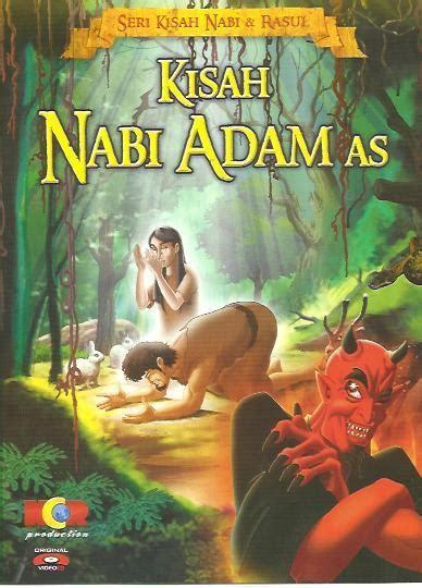 film cerita nabi dan rasul 10 film kartun islami kisah nabi dan rasul pondok islami